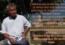 """Pronunciamiento:""""La justicia, en deuda con el pueblo maya"""""""