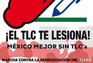"""Convergencia de Organizaciones """"México mejor sin TLC's"""" llaman a rechazar la renegociación EUA-México"""